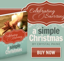 99-Cent Sale: Celebrating and Savoring a Simple Christmas by Crystal Paine [Kindle Edition]