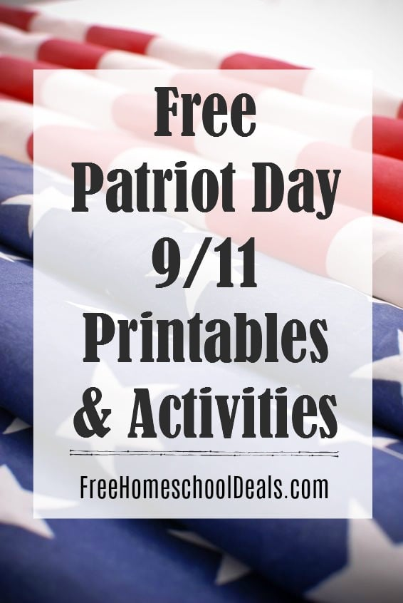 Free Patriot Day 911 Activities And Printables Free Homeschool