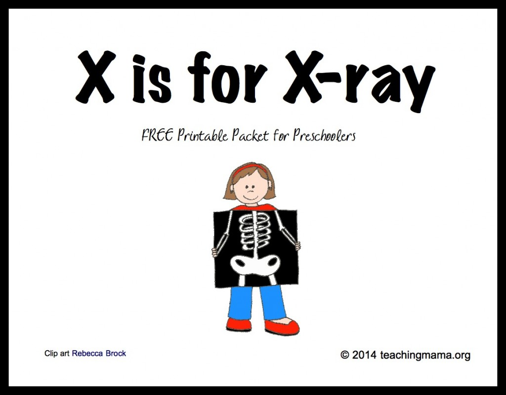 Free X Is For X Ray Letter X Printables