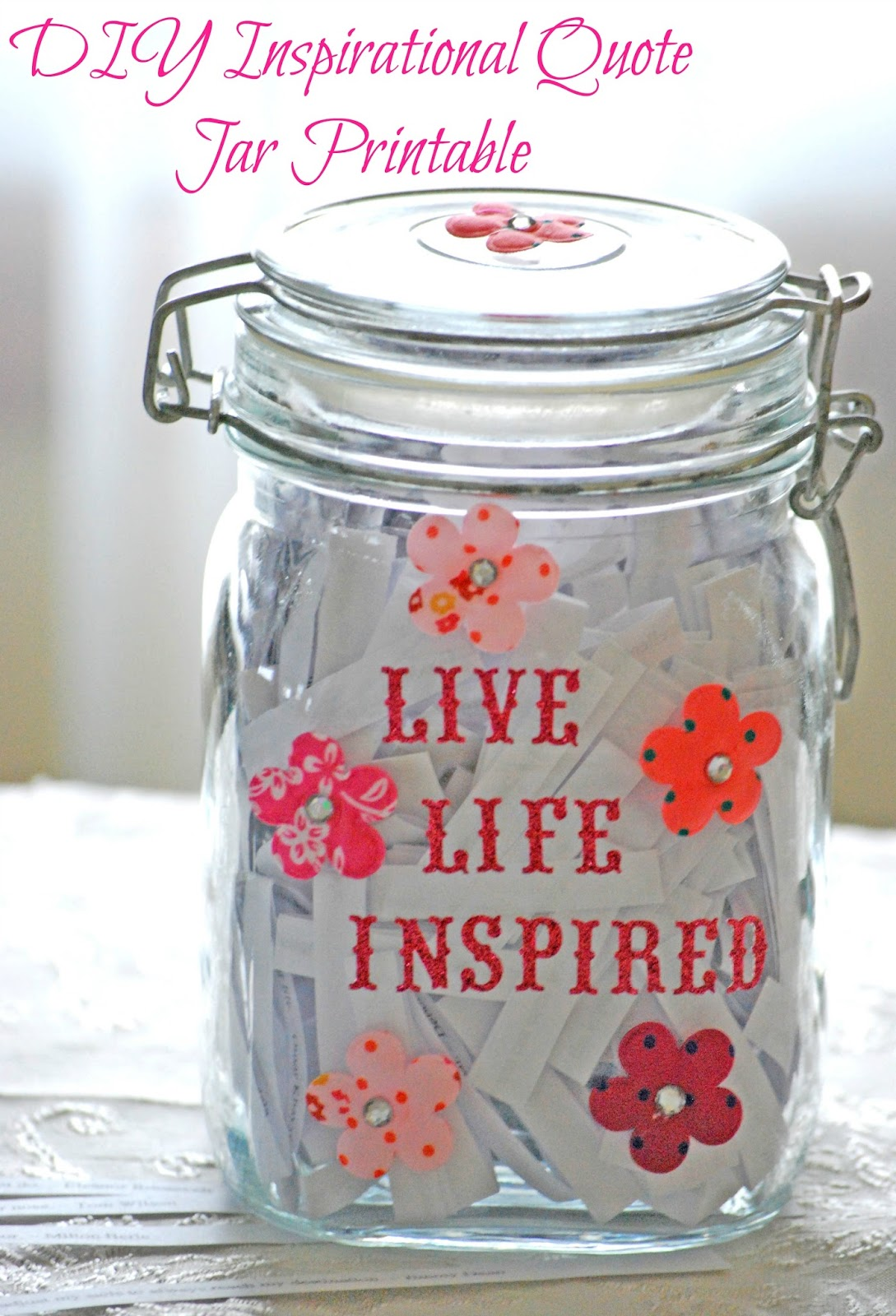 Free Inspirational Quote Jar Printables