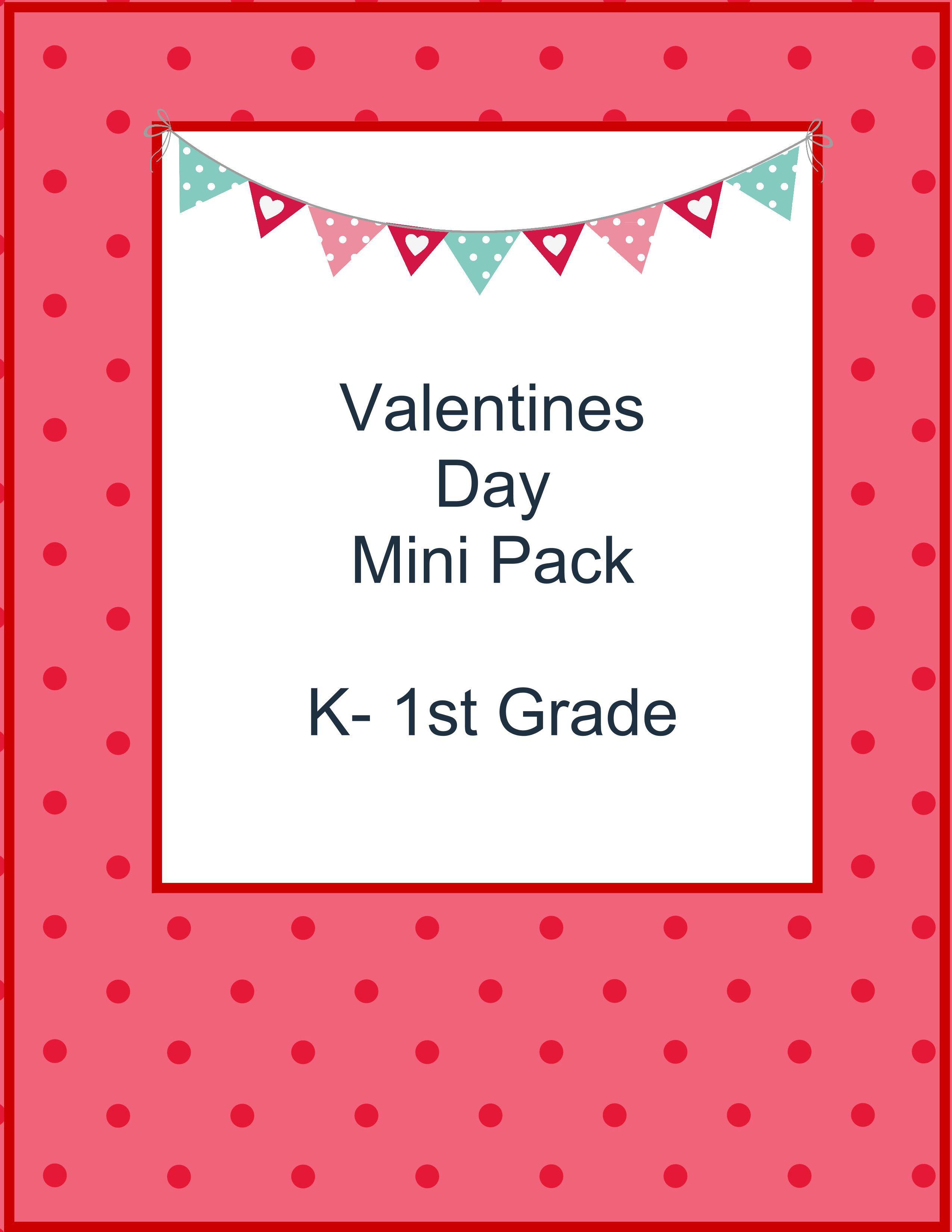 Free Valentines Day Mini Pack K 1st Grade