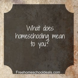 Question Time: What does homeschooling mean to you?