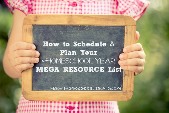 How to Schedule & Plan Your Homeschool Year MEGA RESOURCE List