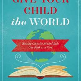 Give Your Child the World eBook Only $0.99! (94% Off!)