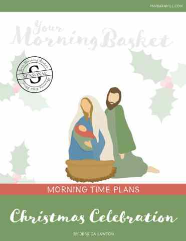 Free Christmas Celebration Morning Time Plans