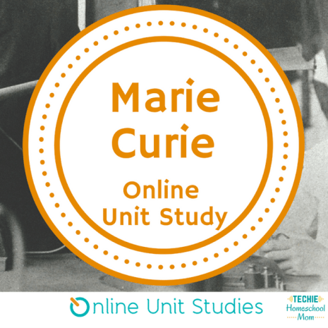 Free Online Marie Curie Unit Study - ENDS SOON!