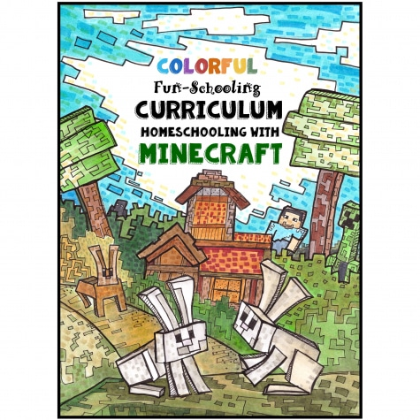 Full Color Homeschooling with Minecraft Curriculum Only $30.88! (Reg. $50!)