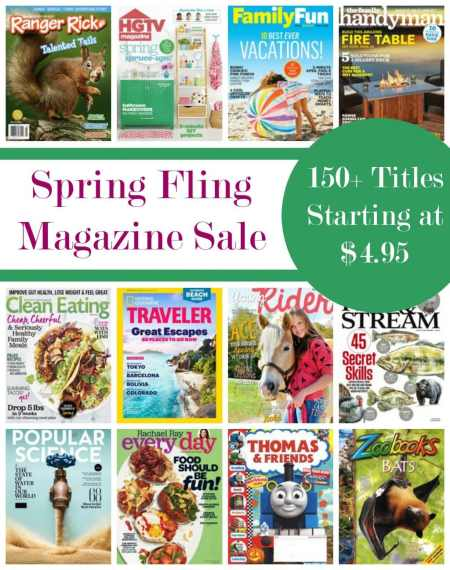 Spring Fling Magazine Sale - 150+ Titles Starting at $4.95!