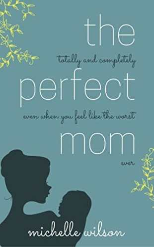 The Perfect Mom