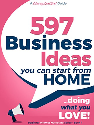 597 Business Ideas You Can Start From Home