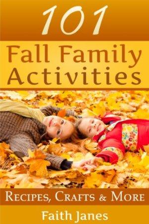 101 Fall Family Activities