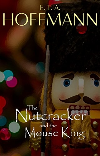 Free The Nutcracker and the Mouse King eBook - Limited Time!