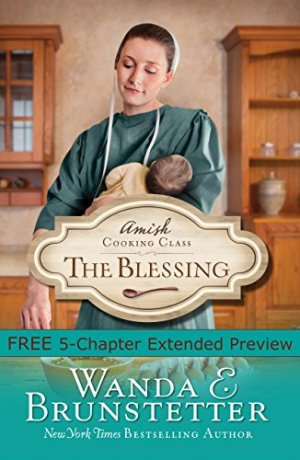 Amish Cooking Class: The Blessing