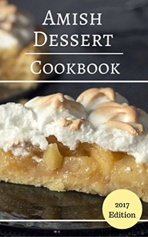 Amish Dessert Cookbook