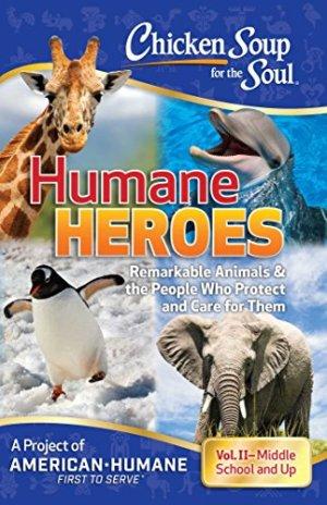 Humane Heroes Volume 2