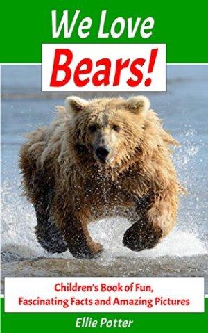 We Love Bears!