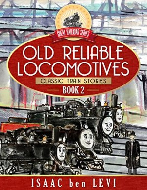 Old Reliable Locomotives