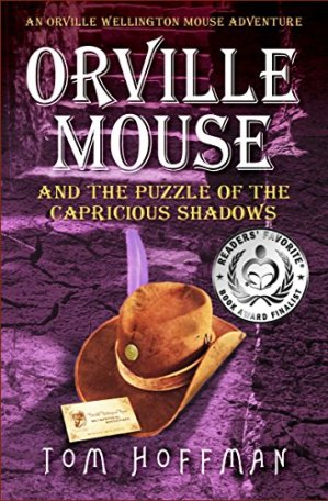 Orville Mouse and the Puzzle of the Capricious Shadows