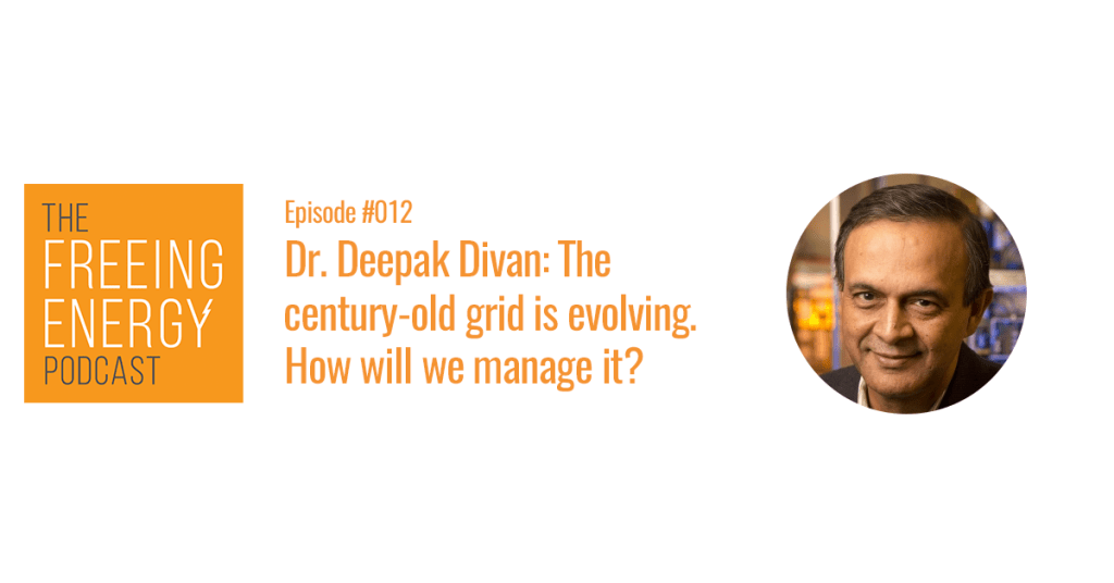 Dr Deepak Divan and his podcast on power electronics