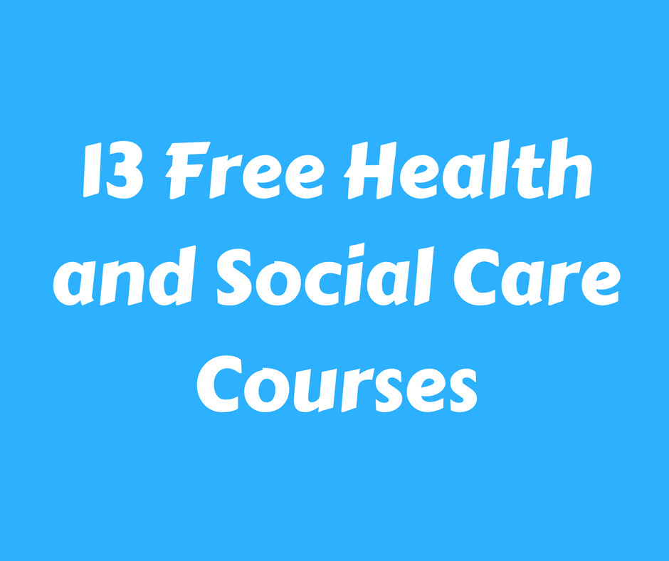 13 Health and Social Care Courses To Sync Your Passion With Your Career