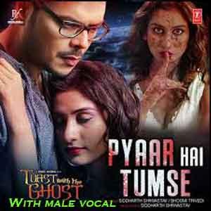 Pyaar Hai Tumse With Male Vocal Free Karaoke