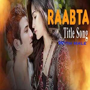 Raabta (Title Track) With Male Vocals Free Karaoke