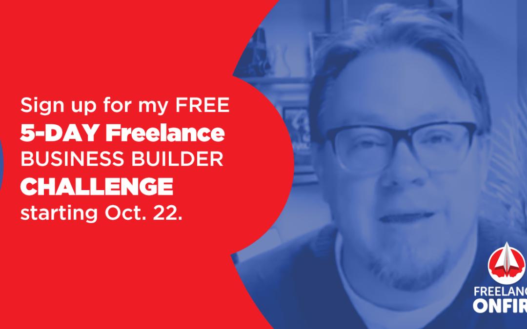 1 week until the Freelance Business Builder Challenge