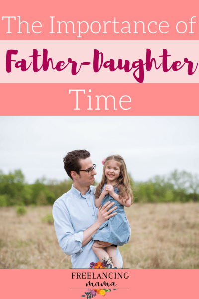 The Importance of Father-Daughter Time
