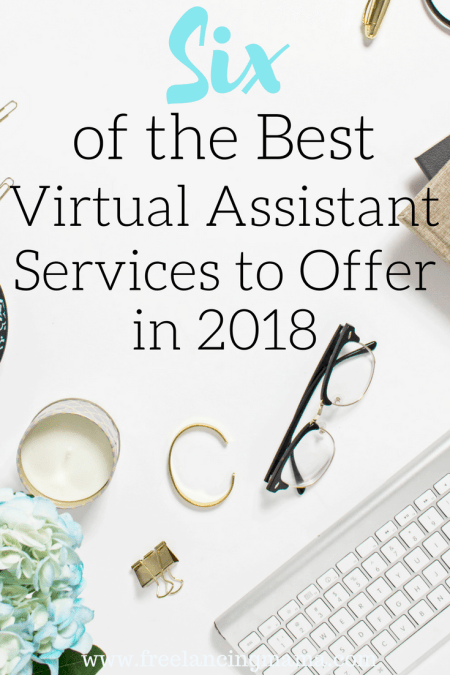 Six of the Best Virtual Assistant Services to Offer in 2018