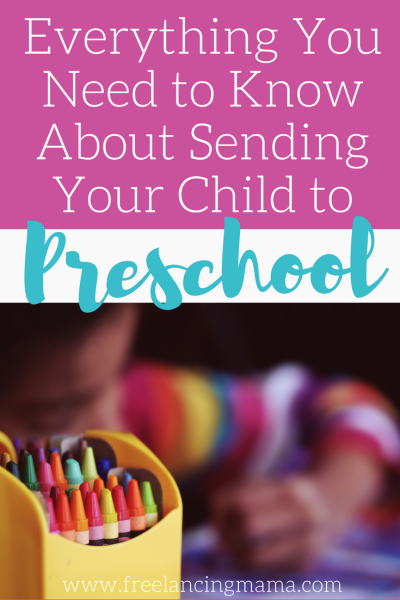 Everything You Need to Know About Sending Your Child to Preschool
