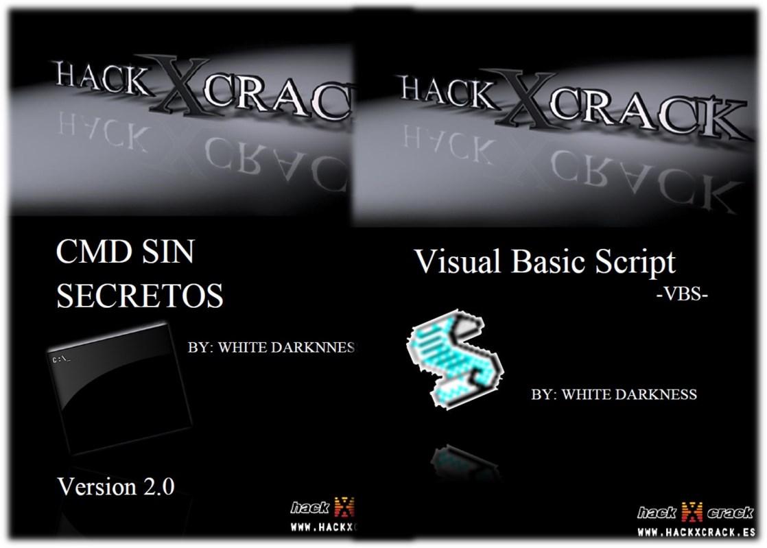 HackxCrack: CMD sin secretos y VBScript – White Darkness