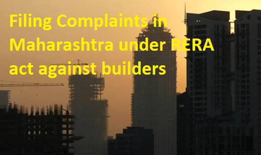 Filing Complaints in Maharashtra under RERA act against builders