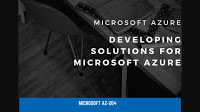 AZ-204:Developing Solutions for Microsoft Azure Test