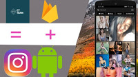Instagram Clone App To Master Android and Firebase