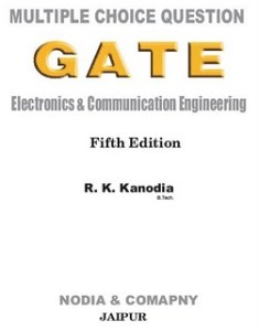 Best MCQ Book For GATE ECE, MCQ Gate By R.K. Kanodia Suitable for Electronics/Electrical engineering, mcq for gate ece by rk kanodia, mcq books for gate ece, best mcq book for gate ece, mcq for gate ece, multiple choice questions for gate-ece