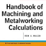 Handbook of Machining and Metal Working Calculations PDF