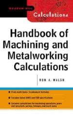 handbook of machining and metalworking calculations, handbook of machining and metalworking calculations pdf, handbook of machining and metalworking calculations download, handbook of machining, handbook of metalworking calculations