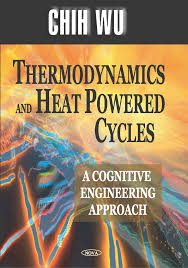Thermodynamics and Heat Powered Cycles, thermodynamics and heat powered cycles a cognitive engineering approach, thermodynamics and heat powered cycles a cognitive engineering approach pdf, thermodynamics and heat powered cycles pdf, thermodynamics and heat powered cycles a cognitive engineering approach solutions, thermodynamics and heat powered cycles a cognitive engineering approach by chih wu, thermodynamics and heat powered cycles