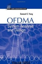 ofdma system analysis and design by samuel c yang,  ofdma system analysis and design,  ofdma system analysis and design book,  ofdma system analysis and design pdf,  ofdma system analysis and design by samuel c yang pdf,  ofdma system analysis and design by  yang,  ofdma by samuel c yang, ofdma system analysis and design pdf