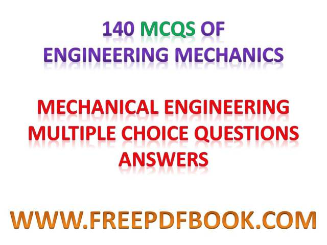 engineering mechanics objective questions pdf, engineering mechanics objective question bank pdf, engineering mechanics objective type questions download, basic engineering mechanics objective questions pdf, engineering mechanics multiple choice questions, engineering mechanics multiple choice questions pdf, engineering mechanics multiple choice questions download, engineering mechanics multiple choice questions and answers pdf, engineering mechanics objective type question papers, engineering mechanics objective questions, engineering mechanics objective questions and answers, engineering mechanics objective questions and answers pdf, engineering mechanics objective type questions, engineering mechanics objective question bank, engineering mechanics multiple choice question bank, engineering mechanics statics   multiple choice questions, objective questions for engineering mechanics, objective questions in engineering mechanics, objective questions in engineering mechanics pdf, objective questions on engineering mechanics, objective questions on engineering mechanics pdf, engineering mechanics objective type questions pdf, engineering mechanics objective type questions and answers, soil mechanics foundation engineering objective type questions, soil mechanics and foundation engineering objective type questions pdf, engineering mechanics objective questions with answer, engineering mechanics mcq pdf, engineering mechanics mcq pune university, fe engineering mechanics mcq, first year engineering mechanics mcq, engineering mechanics mcq, engineering mechanics mcq questions, mcq for engineering mechanics, mcq in engineering mechanics, mcq on engineering mechanics, mcq on engineering mechanics pdf, engineering mechanics statics mcqs