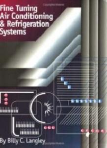 Fine Tuning Air Conditioning and Refrigeration Systems