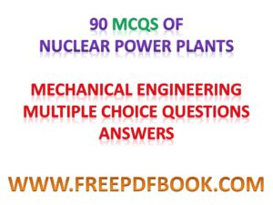 nuclear power plant mcq,  nuclear power plant objective questions, nuclear power plant objectives, nuclear power plant objective, objective questions on nuclear power plants, safety objectives for new nuclear power plants, objectives of nuclear power plants
