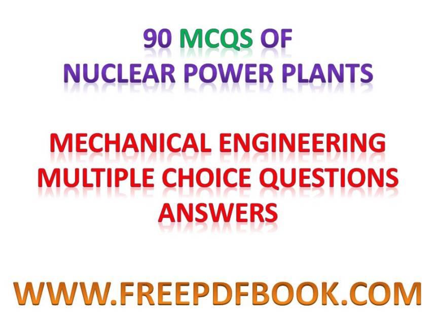 nuclear power plant mcq, nuclear power plant objective questions, nuclear power plant objectives, nuclear power plant objective, objective questions on nuclear power plants, safety objectives for new nuclear power plants, objectives of nuclear power plants