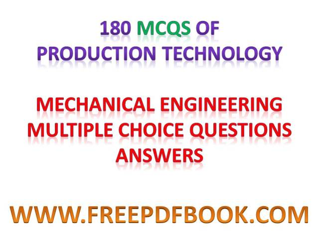 production technology mcq pdf, production technology mcq, mcq on production technology,  manufacturing process mcq pdf, manufacturing process mcq with answers, manufacturing process 1 mcq, manufacturing process mcq, mcq for manufacturing process, mcq on manufacturing process, mcq on manufacturing process with answers,  industrial and manufacturing engineering mcqs, manufacturing engineering mcq, mcq on manufacturing engineering,  manufacturing engineering objective questions pdf, manufacturing engineering objective questions, manufacturing engineering objectives, manufacturing engineering objective statement, manufacturing engineering objective, objective of manufacturing engineering, manufacturing engineering resume objective, manufacturing engineering objective type questions,  manufacturing process objective questions, manufacturing process objective questions and answers pdf, manufacturing process objective questions pdf, manufacturing process objective type questions, manufacturing process course objectives, objective manufacturing process planning, manufacturing process objective, manufacturing process objective questions and answers, objective of manufacturing process, objective of manufacturing process planning, manufacturing process objective type questions with answers pdf, manufacturing process objective type questions with answers,  production technology objective bits, production technology objective type questions and answers, production technology objective questions, production technology objective type questions, production technology course objectives, production technology lab objectives, production technology objective, production technology objective questions pdf, manufacturing technology objective questions and answers pdf, manufacturing technology course objectives and outcomes, estimation of production technology when the objective is to maximize return to the outlay, objective of production technology, manufacturing technology objective questions pdf, manufacturing technology objective questions, manufacturing technology objective type questions with answers, manufacturing technology objective type questions, manufacturing technology objective type questions with answers pdf, manufacturing technology 1 objective type questions, manufacturing technology 2 objective questions