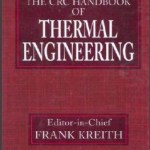 The CRC Handbook of Thermal Engineering by Frank Kreith