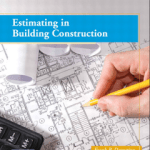 Estimating in Building Construction PDF Book by Frank R. Dagostino Steven J. Peterson Download