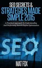 SEO Secrets & Strategies Made Simple 2015