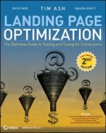 Landing Page Optimization 2nd edition