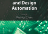 Computer Aided Design and Design Automation by Wai Kai Chen
