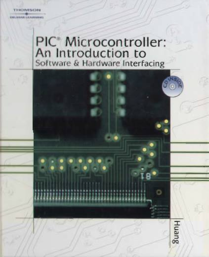pic microcontroller an introduction to software and hardware interfacing pdf,pic microcontroller an introduction to software and hardware interfacing download,pic microcontroller an introduction to software and hardware interfacing,pic microcontroller an introduction to software and hardware interfacing solution manual,pic microcontroller an introduction to software and hardware interfacing by han-way huang,pic microcontroller an introduction to software and hardware interfacing pdf download,pic microcontroller an introduction to software and hardware interfacing solution manual pdf,huang w 2007 pic microcontroller an introduction to software & hardware interfacing,pic microcontroller an introduction to software & hardware interfacing han-way hunag,pic microcontroller an introduction to software and hardware interfacing free download